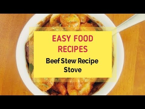 Beef Stew Recipe Stove
