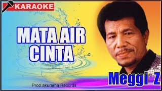 Download lagu Meggi Z - Mata Air Cinta (Karaoke)