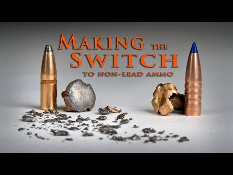 Making the Switch: Lead to Non-lead Ammunition