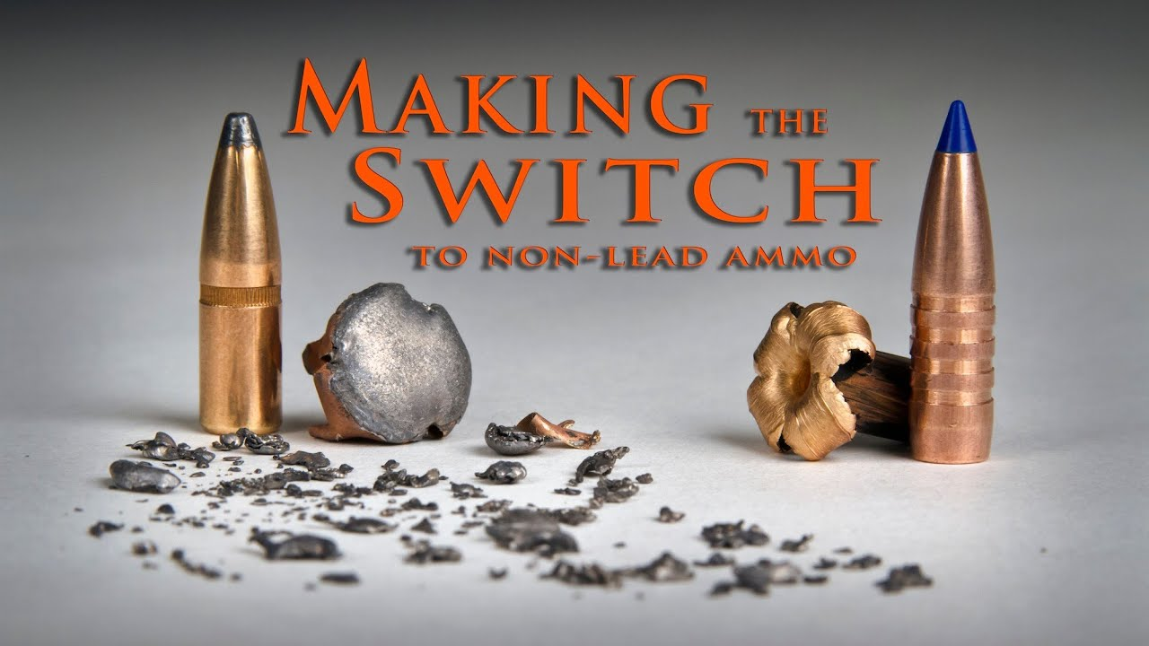 Making The Switch  Lead To Non-lead Ammunition