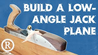 Make your own Low-Angle Jack Plane