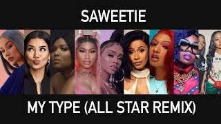 Saweetie - My Type (All Star Female Rap Remix ft. Nicki Minaj, Cardi B, Missy Elliott & More)