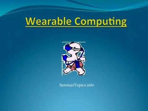 Wearable Computers Seminar Presentation