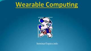 Wearable Computers Seminar Presentation