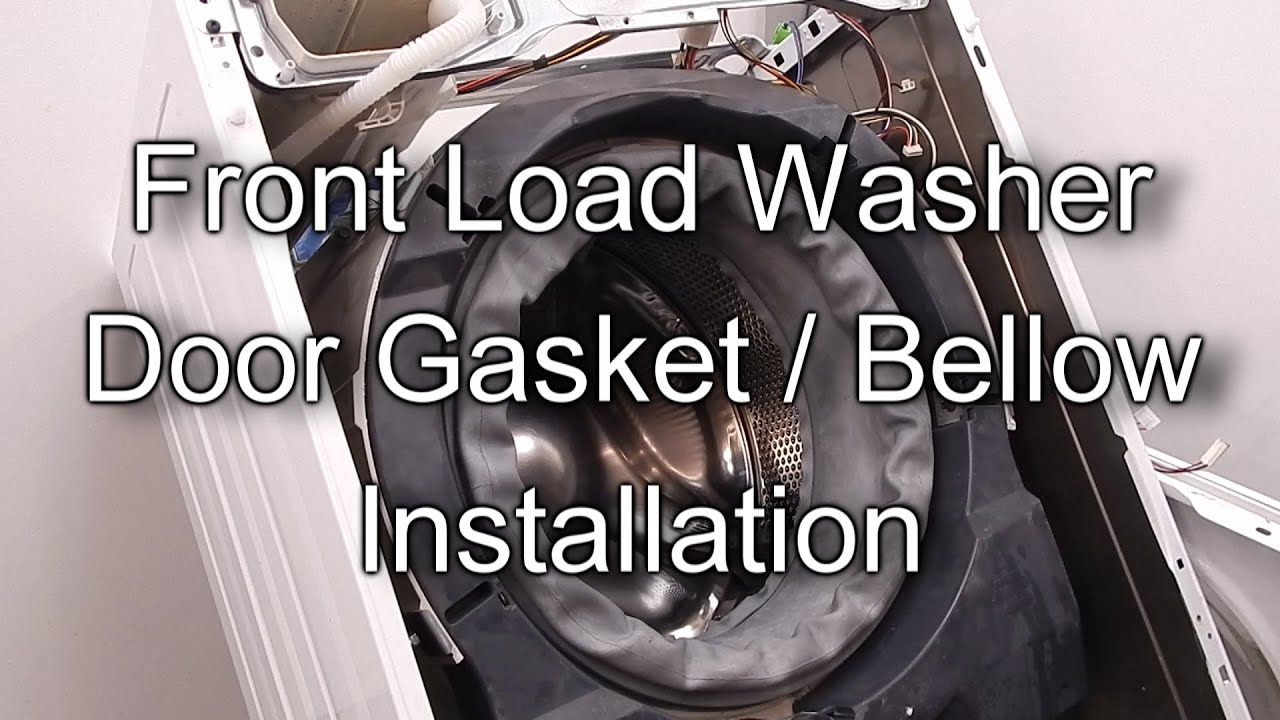 Front Load Washer Door Boot Seal Replacement How To