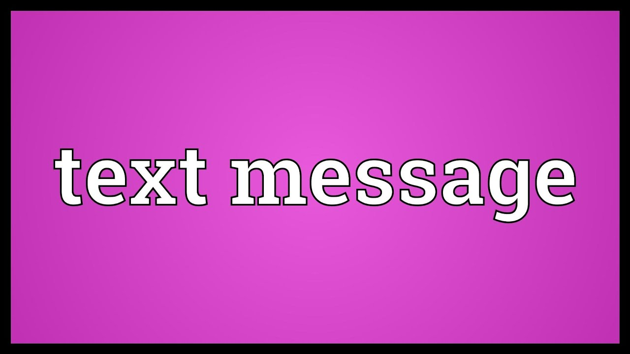 Text message meaning youtube text message meaning buycottarizona