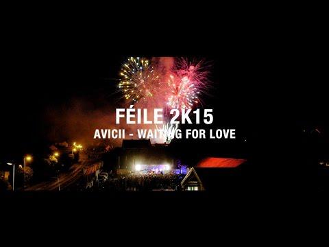 """Spiorad Féile C 2K15 - """"Waiting for Love"""" le Avicii"""