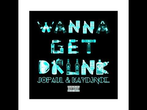 JoPauL & Kayd3nce - Wanna Get Drunk Official Video