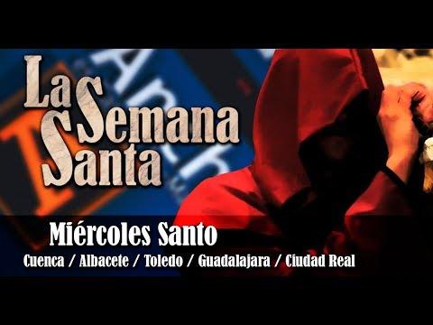 Miércoles Santo - Semana Santa en Castilla-La Mancha - CMM