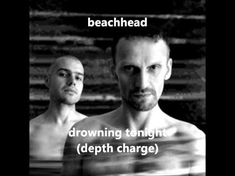 Beachhead - Drowning Tonight (Depth Charge)