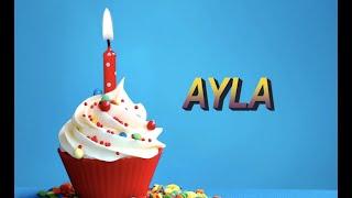 Bugün senin doğum günün AYLA - Sana özel doğum günü şarkın