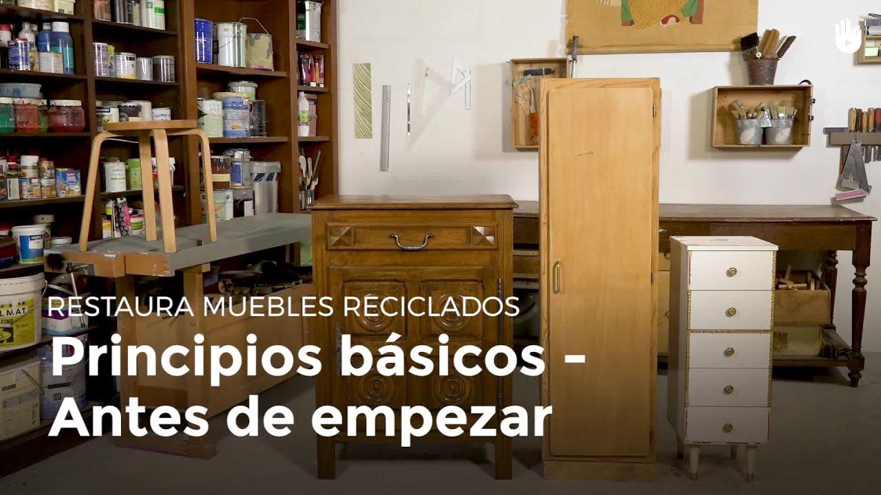 Principios básicos - Antes de empezar   Restaurar muebles - YouTube