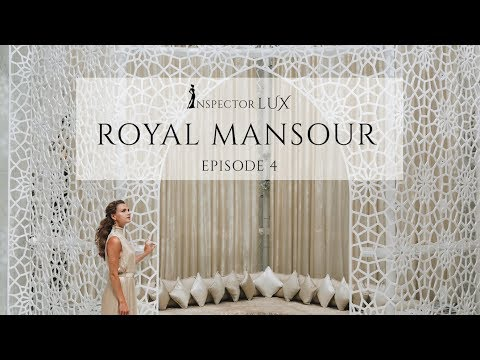 Royal Mansour, Marrakech - Luxury Hotel review with InspectorLUX - Millionaire lifestyle