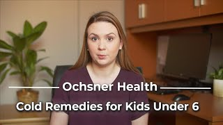 Common Cold Remedies for Kids Under 6