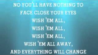 Wish'em all away - Embrace
