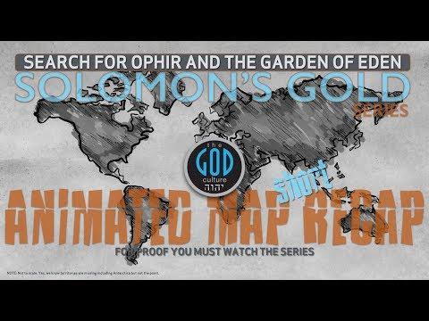Solomon's Gold Series Recap: Animated Map: In 28 Minutes: Ophir, Philippines Garden of Eden