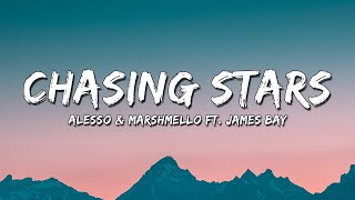 Alesso & Marshmello - Chasing Stars feat. James Bay (4K Lyrics Video)