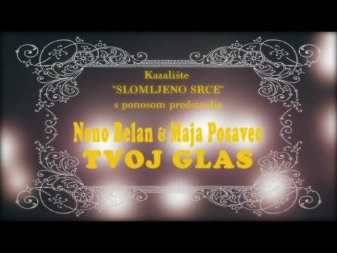 Neno Belan & Maja Posavec - Tvoj glas