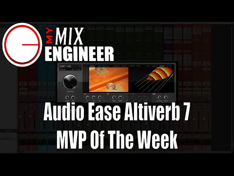 Audio Ease Altiverb 7 - MVP Of The Week