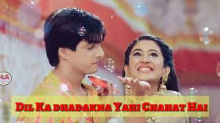 Yahi Chahat Hai love WhatsApp status video lyrics ( Kartik) and | Naira |