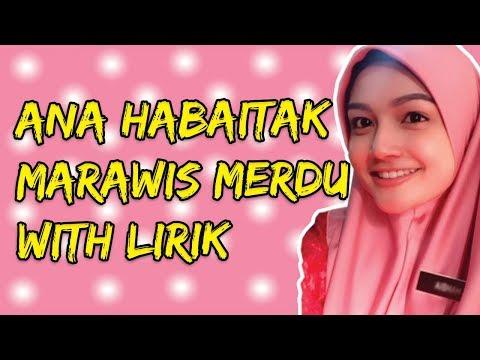 Ana Habaitak Marawis Merdu With Lirik