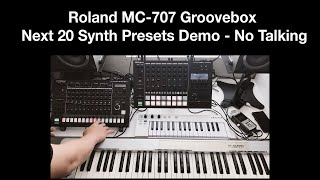 Roland MC-707 Groovebox Next 20 Synth Presets Demo - No Talking