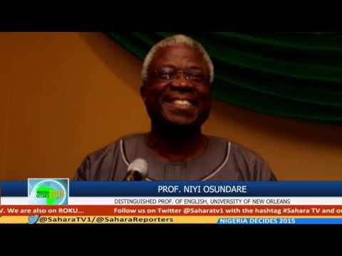 #NigeriaDecides: Professor Niyi Osundare Congratulates Nigeria & SaharaTV For Elections Coverage