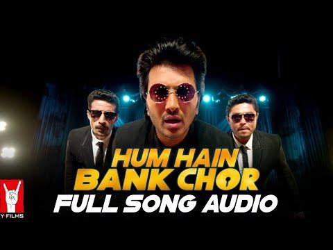 Audio: Hum Hain Bank Chor   Bank Chor   Riteish Deshmukh   Kailash Kher