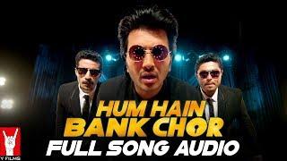 Audio: Hum Hain Bank Chor | Bank Chor | Riteish Deshmukh | Kailash Kher