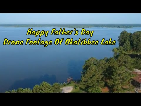 Happy Father's | Drone Footage Of Okatibbee Lake