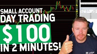 SMALL ACCOUNT DAY TRADING! $100 IN 2 MINUTES!
