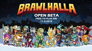 Brawlhalla Open Beta Trailer