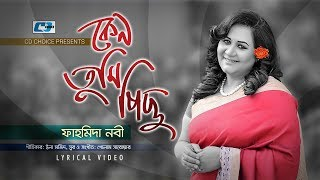 Keno Tumi Pichu By Fahmida Nabi Mp3 Song Download