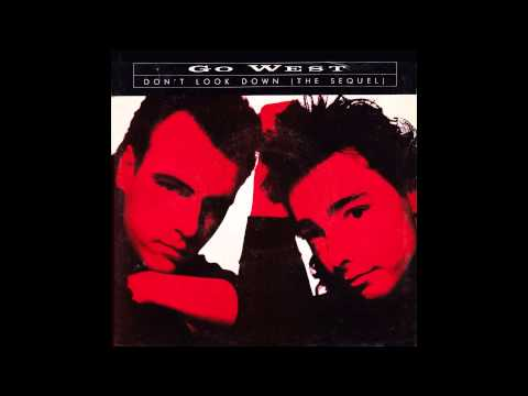 """Go West – """"Don't Look Down (The Sequel)"""" (Chrysalis) 1987"""