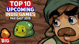 Top 10 Best Upcoming Indie Games from PAX East 2019
