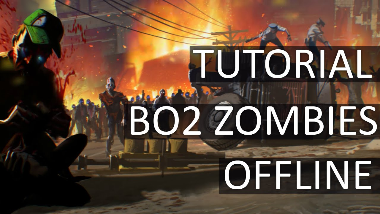 Tutorial - Como Jogar Black Ops 2 Zombies Offline no PC