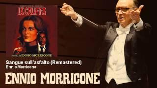 Ennio Morricone - Sangue sull'asfalto - Remastered - La Califfa (1971)