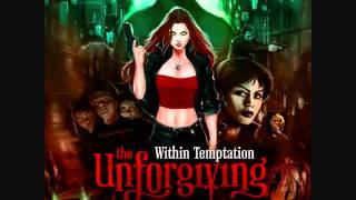 I do not own this song. Copyright:- Within Temptation and Roadrunne...
