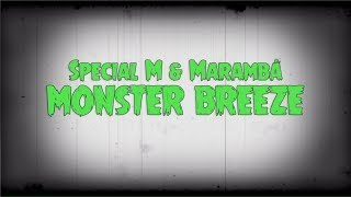 Special M & Marambá - Monster Breeze ** FREE DOWNLOAD **