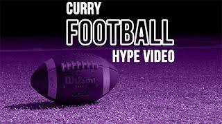 Curry Football 2019 Hype
