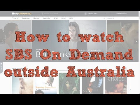 How to watch SBS On Demand outside Australia - YouTube