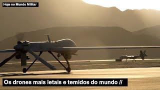 Os drones mais letais e temidos do mundo