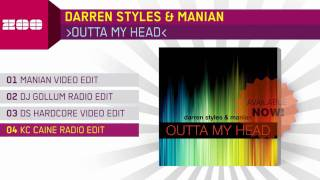 Darren Styles & Manian - Outta My Head (KC Caine Radio Edit)