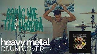 heavy metal - Bring Me The Horizon - Drum Cover