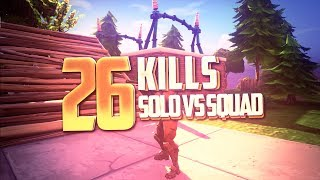► SOLO VS SQUAD 26 KILLS WIN - INSANE GAME - BATTLE ROYAL - FORTNITE FR