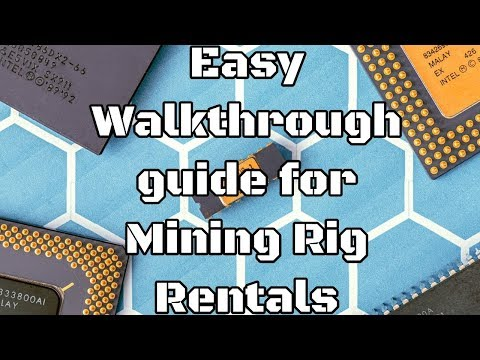How to rent a rig on Mining Rig Rentals Easy Walk Through