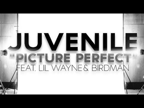 Juvenile - Picture Perfect ft. Lil Wayne & Birdman (Explicit)
