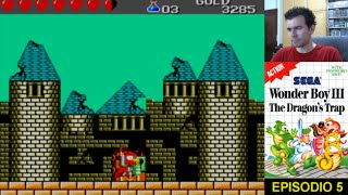 WONDER BOY 3: THE DRAGON´S TRAP (Master System) - Episodio 5 || Gameplay en Español