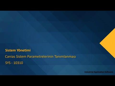 SYS 10310 : SYST06 - Canias Sistem Parametrelerinin Tanımlanması