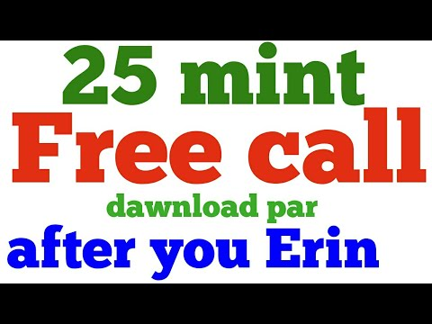 25 mint free call its new app